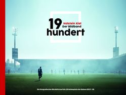 19hundert Holstein Kiel der Bildband von Jan,  Weisner