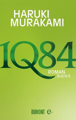 1Q84. Buch 3 von Gräfe,  Ursula, Murakami,  Haruki
