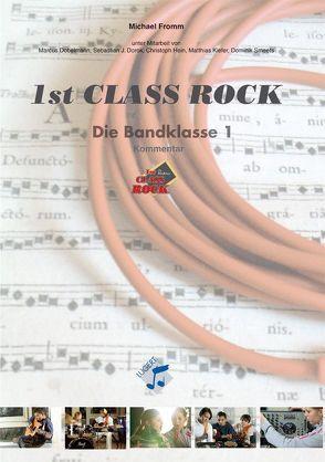 1st Class Rock (Lehrerband) von Fromm,  Michael