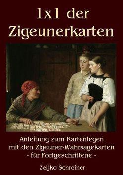 1×1 der Zigeunerkarten von Schreiner,  Zeljko