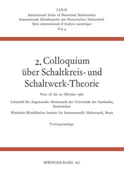 2. Colloquium Über Schaltkreis- und Schaltwerk-Theorie von Dörr,  Johannes, Peschl,  Ernst, Unger,  Heinz