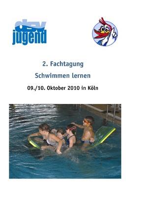 2. Fachtagung Schwimmen lernen von Ahrendt,  Lilli, Deutsche Schwimmjugend,  (dsv jugend), Rheker,  Uwe, Riederle,  Josef