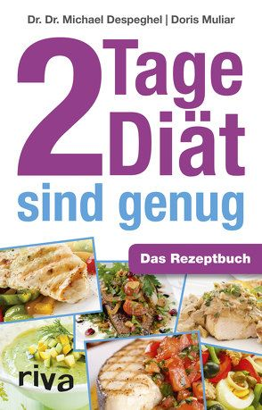 2 Tage Diät sind genug von Despeghel,  Michael, Muliar,  Doris
