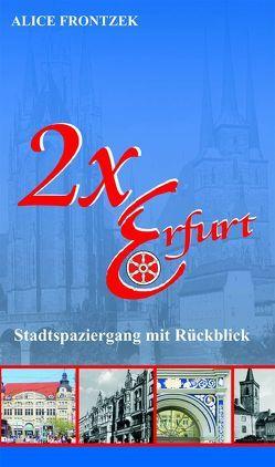 2 x Erfurt von Bremen,  Barbara, Bremen-Kausch,  Barbara, Eck,  Ronald, Fronzek,  Alice