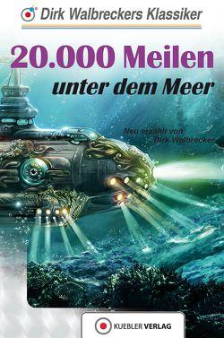 20.000 Meilen unter dem Meer von Walbrecker,  Dirk
