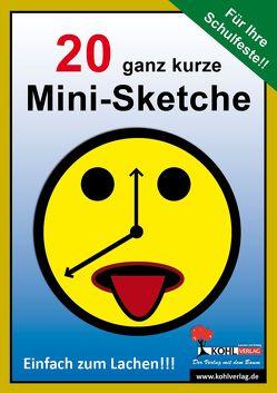 20 ganz kurze Mini-Sketche von Kohl-Verlag