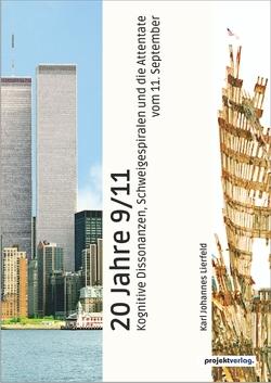 20 Jahre 9/11 von Lierfeld,  Karl Johannes
