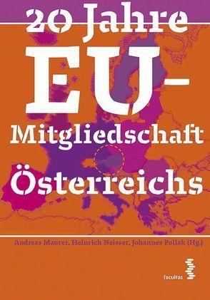 20 Jahre EU-Mitgliedschaft Österreichs von Maurer,  Andreas, Neisser,  Heinrich, Pollak,  Johannes