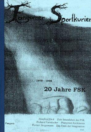 20 Jahre Fangorner Sportkurier 1978-1998 von Farnlacher,  Richard, Fock,  Annemarie, Fock,  Manfred, Steigemann,  Werner