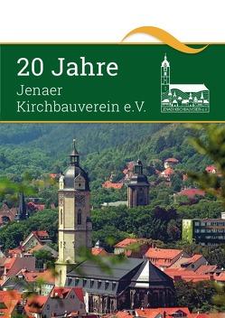 20 Jahre Kirchbauverein e.V. von Jahrreis,  Gerhard