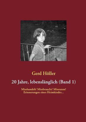 20 Jahre, lebenslänglich (Band 1) von Höller,  Gerd