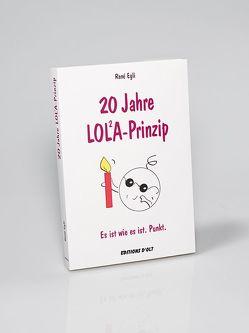 20 Jahre LOLA-Prinzip von Egli,  Françoise, Egli,  René