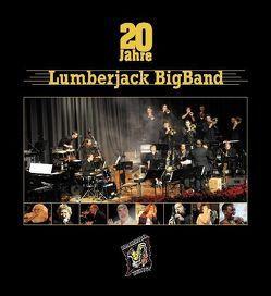 20 Jahre Lumberjack BigBand von Eissele,  Alexander, Lambert,  Paul