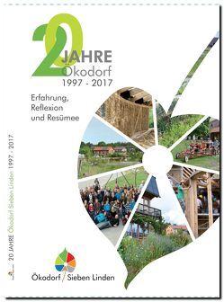 20 Jahre Ökodorf Sieben Linden