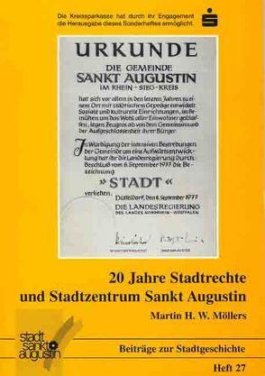 20 Jahre Stadtrechte und Stadtzentrum Sankt Augustin von Möllers,  Martin H