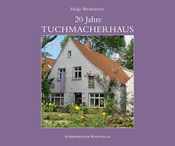 20 Jahre Tuchmacherhaus von Bredemeyer,  Helge