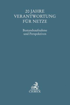 20 Jahre Verantwortung für Netze von Holznagel,  Bernd