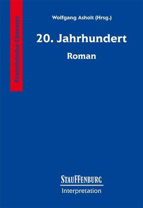20. Jahrhundert – Roman von Asholt,  Wolfgang