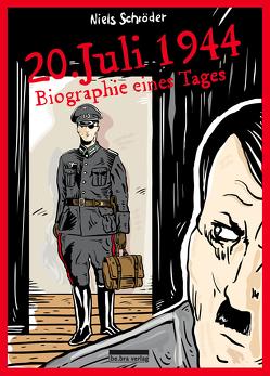 20. Juli 1944 von Schröder,  Niels