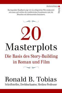 20 Masterplots – Die Basis des Story-Building in Roman und Film von Schreyer,  Petra, Tobias,  Ronald B.