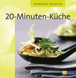 20-Minuten-Küche von Brugger,  Gabriela, Wildeisen,  Annemarie