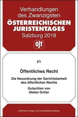 20. Österreichischer Juristentag 2018 Öffentliches Recht von Griller,  Stefan