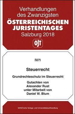 20. Österreichischer Juristentag 2018 Steuerrecht von Blum,  Daniel W., Rust,  Alexander