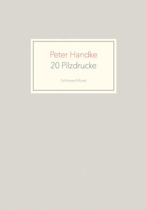 20 Pilzdrucke von Handke,  Peter