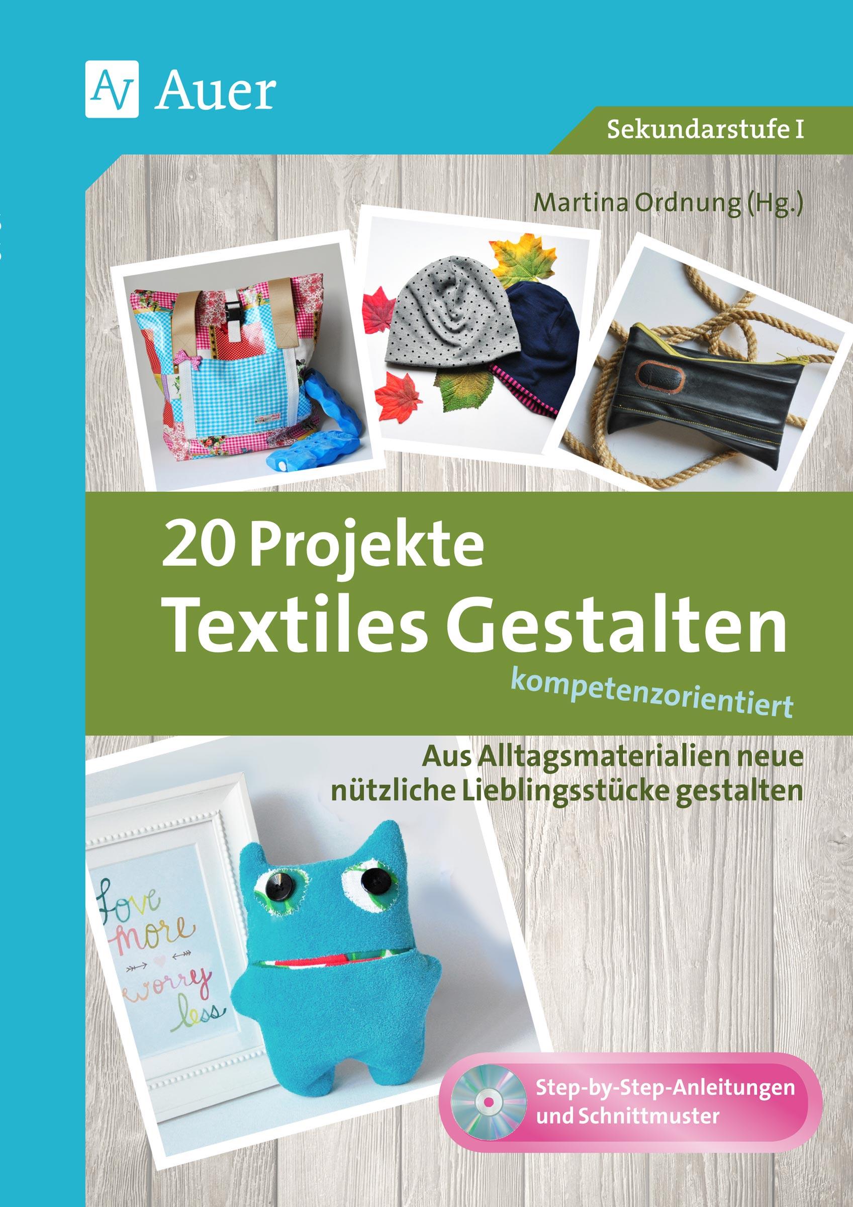 20 projekte textiles gestalten kompetenzorientiert von. Black Bedroom Furniture Sets. Home Design Ideas
