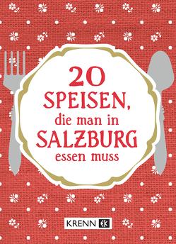 20 Speisen, die man in Salzburg essen muss von Krenn,  Hubert