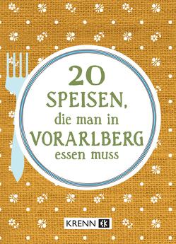20 Speisen, die man in Vorarlberg essen muss von Krenn,  Hubert