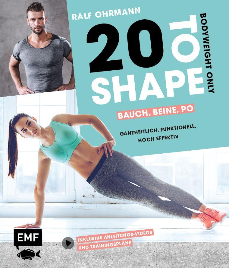 20 To Shape Woman Fit Ohne Geräte 20 Bodyweight übungen 20 Wie