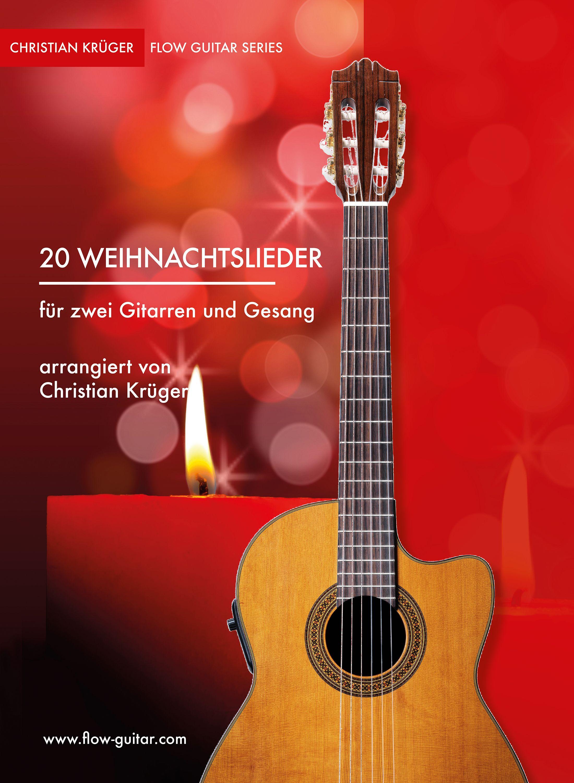 20 Weihnachtslieder für zwei Gitarren von Krüger, Christian: