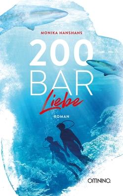 200 Bar Liebe von Hanshans,  Monika
