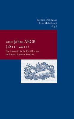 200 Jahre ABGB (1811-2011) von Doelemeyer,  Barbara, Mohnhaupt,  Heinz