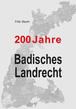 200 Jahre Badisches Landrecht von Fischer,  Detlev, Sturm,  Fritz