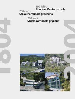 200 Jahre Bündner Kantonsschule