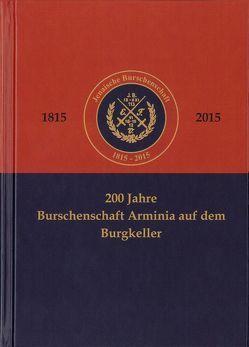 200 Jahre Burschenschaft Arminia auf dem Burgkeller von Ziemer,  Heiko