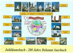 200 Jahre Dekanat Auerbach von Auerbach,  Dekanat, Haberberger,  Hubert