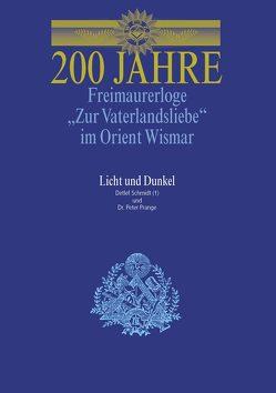"""200 Jahre Freimaurerloge """"Zur Vaterlandsliebe"""" im Orient Wismar von Prange,  Peter, Schmidt,  Detlef"""