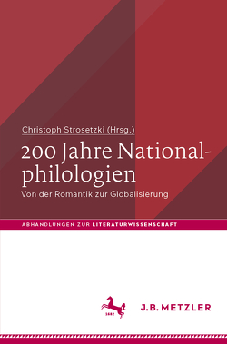 200 Jahre Nationalphilologien von Strosetzki,  Christoph