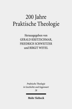 200 Jahre Praktische Theologie von Kretzschmar,  Gerald, Schweitzer,  Friedrich, Weyel,  Birgit