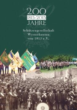 200 Jahre Schützengesellschaft Westerhausen von Körner,  W.