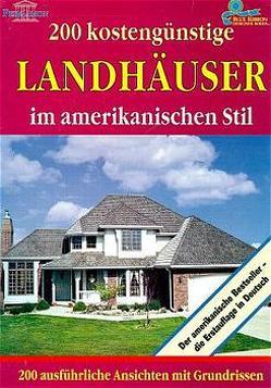 200 kostengünstige Landhäuser im amerikanischen Stil