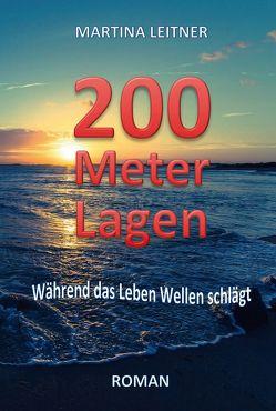 200 Meter Lagen von Leitner,  Martina