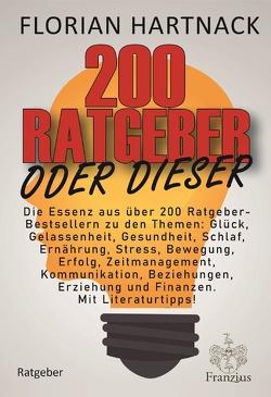 200 Ratgeber oder dieser von Hartnack,  Florian