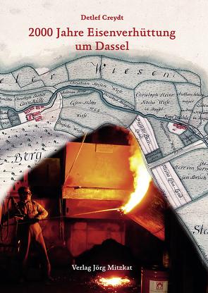 2000 Jahre Eisenverhüttung um Dassel von Creydt,  Detlef, Stephan,  Hans-Georg