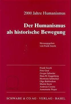 2000 Jahre Humanismus. Der Humanismus als historische Bewegung von Geerk,  Frank