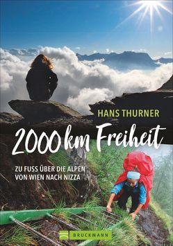 2000 km Freiheit von Thurner,  Hans