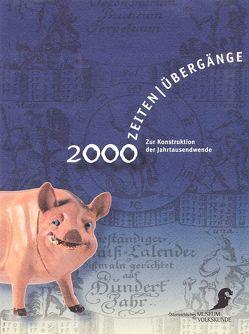 2000 – Zeiten, Übergänge von Johler,  Birgit